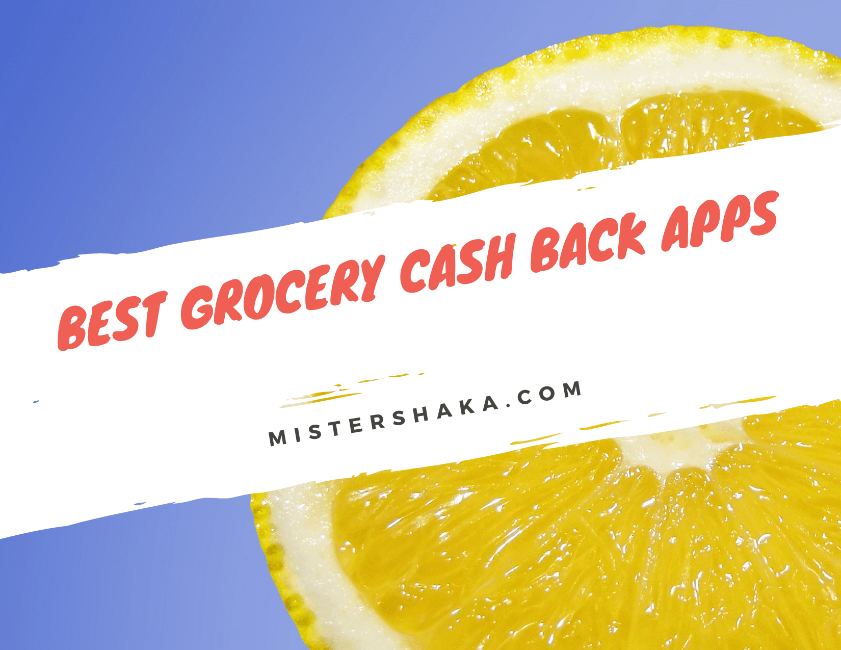 Best Grocery Cash Back Apps For Amazing Savings